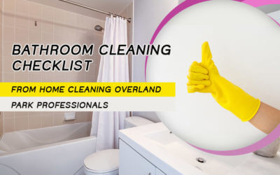 Bathroom Cleaning Checklist from Home Cleaning Overland Park Professionals